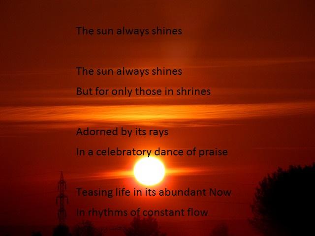 The Sun Always Shines (Poetry)