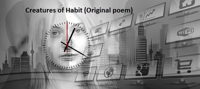 CREATURES OF HABBIT