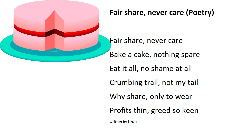 Fair share, never care (Poetry)
