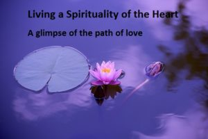 A doze of a spirituality of theheart
