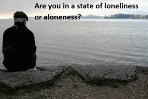 loneliness Vs aloneness