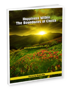 Happiness Within The Boundaries of Choice