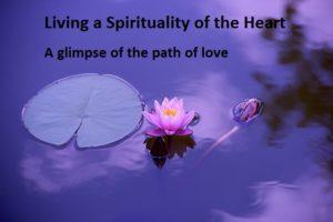 A doze of a spirituality of theheart