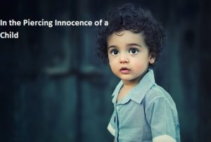 Innocence is a path to oneself
